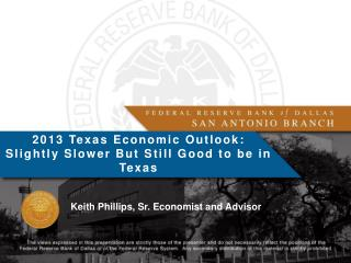 Keith Phillips, Sr. Economist and Advisor