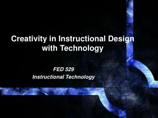 creativity in instructional design  with technology