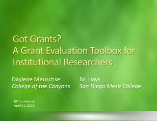 Got Grants? A Grant Evaluation Toolbox for Institutional Researchers