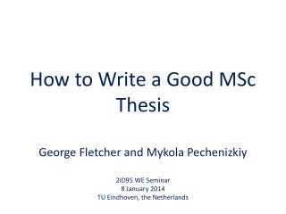 How to Write a Good MSc Thesis