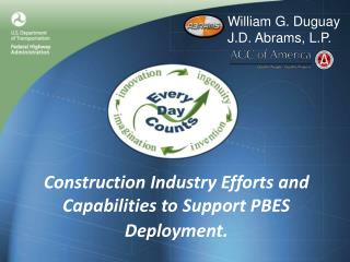 Construction Industry Efforts and Capabilities to Support PBES  Deployment.
