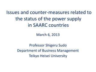 Issues and  counter-measures related  to the status of the power supply  in  SAARC countries