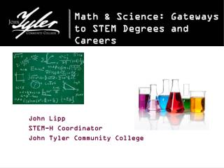 Math & Science: Gateways to STEM Degrees and Careers