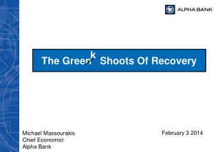 The Gree n  k  Shoots Of Recovery
