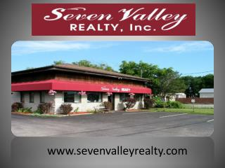 www.sevenvalleyrealty.com