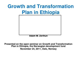 Growth and Transformation Plan  in Ethiopia