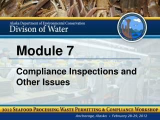 Module 7 Compliance Inspections and Other Issues