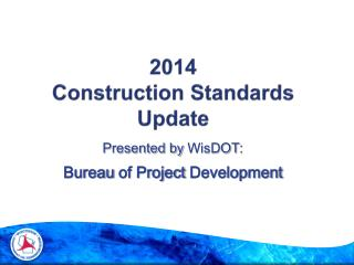2014 Construction Standards Update