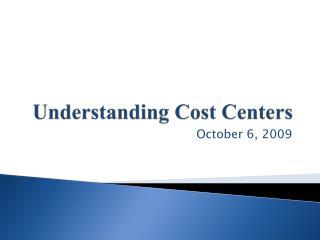 Understanding Cost Centers