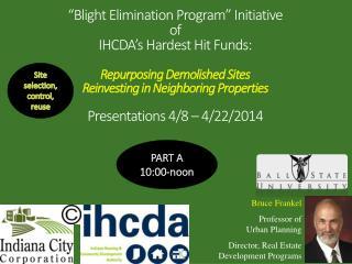 Bruce Frankel Professor of          Urban Planning Director, Real Estate Development Programs