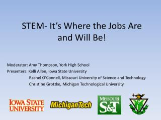 STEM- It�s Where the Jobs Are and Will Be!
