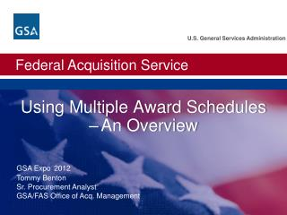 Using Multiple Award Schedules � An Overview