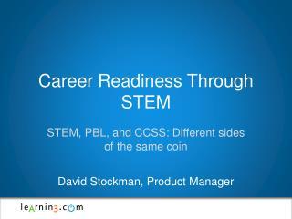 Career Readiness Through STEM