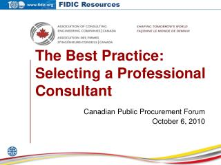 The Best Practice: Selecting a Professional Consultant