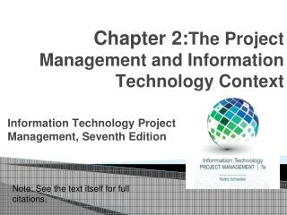 Chapter 2: The Project Management and Information Technology Context