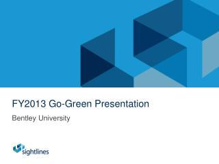 FY2013 Go-Green Presentation