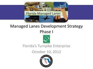 Managed Lanes Development Strategy Phase I