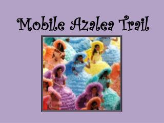Mobile Azalea Trail