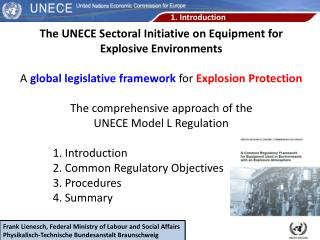 The UNECE  Sectoral  Initiative  on  Equipment for Explosive Environments A  global legislative framework  for  Explosi
