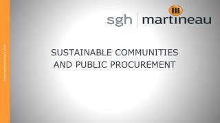 SUSTAINABLE COMMUNITIES  AND PUBLIC PROCUREMENT
