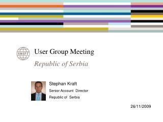 User Group Meeting