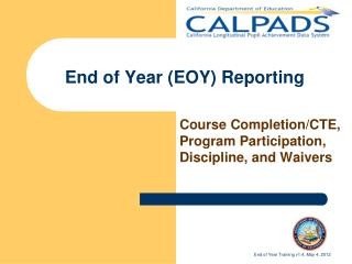 End of Year (EOY) Reporting