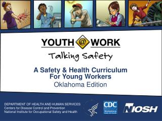A Safety & Health Curriculum For Young Workers Oklahoma Edition