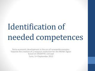 Identification of needed competences