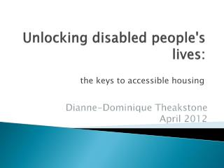 Unlocking disabled people's lives :