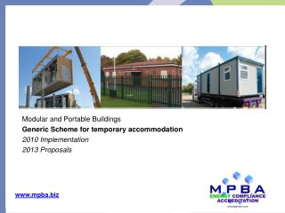 Modular  and Portable Buildings Generic  Scheme for  temporary accommodation 2010 Implementation 2013 Proposals