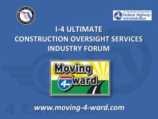 CONSTRUCTION OVERSIGHT SERVICES INDUSTRY FORUM