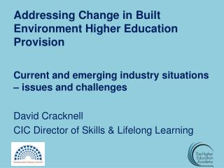 Addressing  Change in Built Environment Higher Education Provision