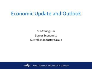 Economic Update and Outlook