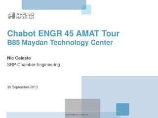 Chabot ENGR 45 AMAT Tour