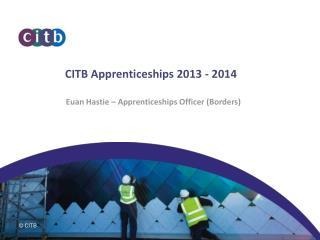 CITB Apprenticeships 2013 - 2014