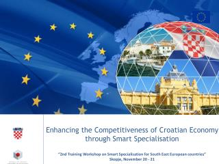 Enhancing  the Competitiveness of Croatian Economy through Smart  Specialisation