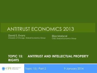 Topic 15:	Antitrust and Intellectual property rights