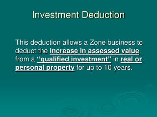 Investment Deduction