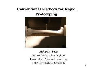 Conventional Methods for Rapid Prototyping