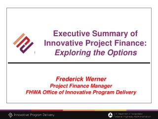 Executive Summary of Innovative Project Finance: Exploring the Options