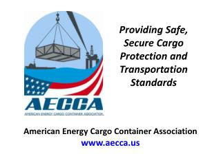 Providing Safe, Secure Cargo Protection and Transportation Standards