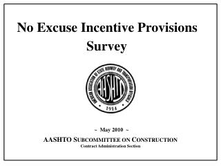 No Excuse Incentive Provisions  Survey