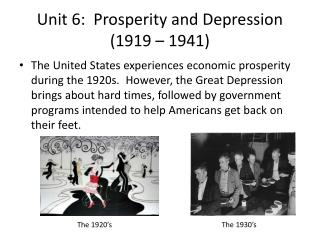 Unit 6:  Prosperity and Depression (1919 – 1941)