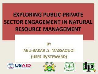EXPLORING PUBLIC-PRIVATE SECTOR ENGAGEMENT IN NATURAL RESOURCE MANAGEMENT
