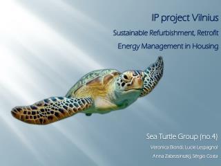 IP project Vilnius Sustainable Refurbishment, Retrofit Energy Management in Housing