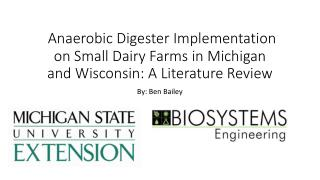 Anaerobic Digester Implementation on Small Dairy Farms in Michigan and Wisconsin: A Literature Review
