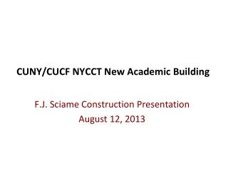 CUNY/CUCF NYCCT New Academic Building