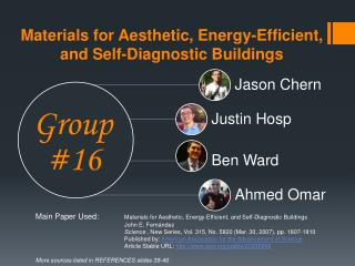 Materials for Aesthetic, Energy-Efficient, and Self-Diagnostic Buildings