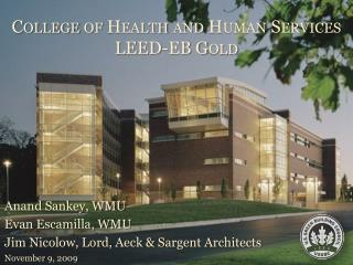 College of Health and Human Services LEED-EB Gold