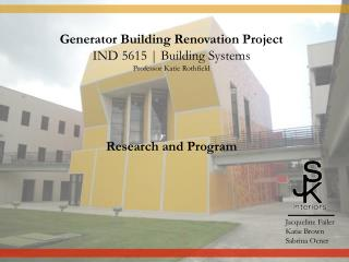 Generator Building Renovation Project IND 5615 | Building Systems Professor Katie  Rothfield Research and Program
